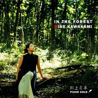IN THE FOREST — Mine Kawakami