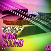 Bluegrass Rare Sound, Vol. 5 — сборник