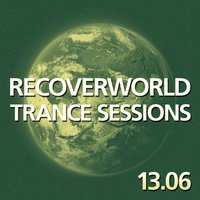 Recoverworld Trance Sessions 13.06 — сборник