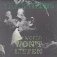 The World Won't Listen — The Smiths