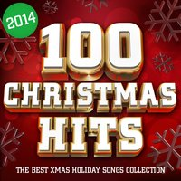 100 Christmas Hits 2014 - The Best Xmas Holiday Songs Collection — сборник