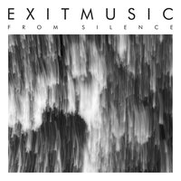 From Silence — Exitmusic