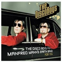 For You — The Disco Boys Feat. Manfred Mann's Earth Band