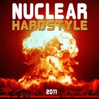 Nuclear Hardstyle 2011 — сборник
