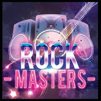 Rock Masters — Classic Rock Masters