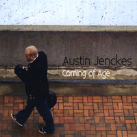 Coming of Age — Austin Jenckes