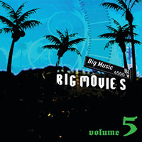 Big Movies, Big Music Volume 5 — сборник