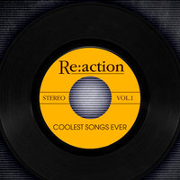 Re:Action - Coolest Songs Ever Vol. 1 — The Robins