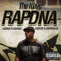 R.A.P.D.N.A. — The Igive