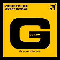 Subway — Right To Life