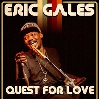 Quest for Love- Single — Eric Gales