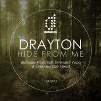 Hide from Me — Drayton