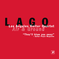 Air & Ground — Los Angeles Guitar Quartet