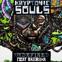 Undefined Remixes — Sabrina, Kryptonic Souls