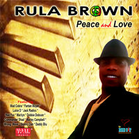 Peace and Love — Rula Brown