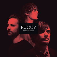 To Win The World — Puggy