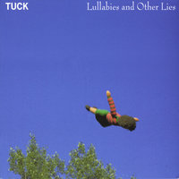 Lullabies and Other Lies — Tuck