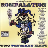 Rompalation - Two Thousand Eight — Dubee, Reek Daddy, Mac Dre, Da Unda Dogg