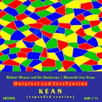 The Original Soundtrack and a Jazz Version of Kean — Robert Mersey and His Orchestra, Riverside Jazz Stars