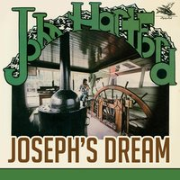 Joseph's Dream — John Hartford