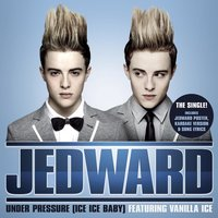 Under Pressure (Ice Ice Baby) — Jedward feat. Vanilla Ice