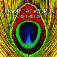 Chase This Light — Jimmy Eat World