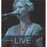 Catie Curtis Live — Catie Curtis