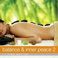 Balance & Inner Peace 2, Living Motion — сборник