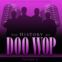 The History of Doo Wop, Vol. 4 (50 Unforgettable Doo Wop Tracks) — The Spaniels