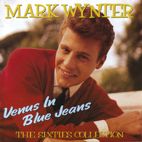 Venus In Blue Jeans: The Sixties Collection — Mark Wynter