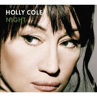 Night — Holly Cole