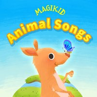 Animal Songs — Magikid