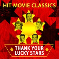 Hit Movie Classics - Thank Your Lucky Stars — сборник