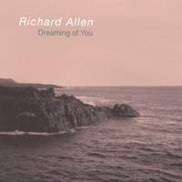 Dreaming of You — Richard Allen