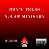 Don't Truss — Metafortae, N.S.an Ministry