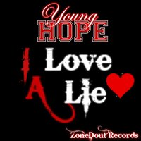 I Love a Lie — Young Hope