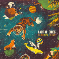 In A Tidal Wave Of Mystery — Capital Cities