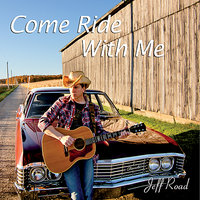 Come Ride With Me — Jeff Road