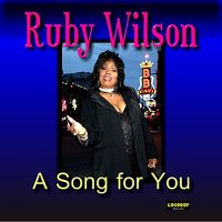 A Song For You — Ruby Wilson