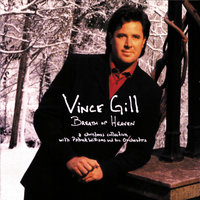 Breath Of Heaven — Vince Gill