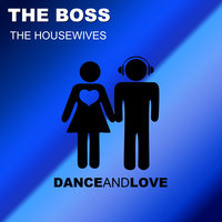 The boss — The Housewives