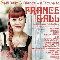 Steffi Bella & Friends: A Tribute to France Gall — сборник