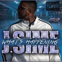 Whats Happening — J.Sime