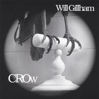 Crow — Will Gillham