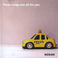 These songs are all for you — McDaid