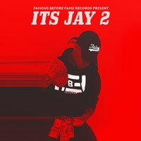 Its Jay 2 — J Woods