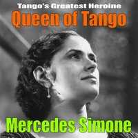 Queen of Tango — Mercedes Simone