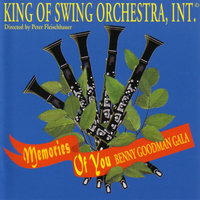 Memories of You — King Of Swing Orchestra, Peter Fleischhauer
