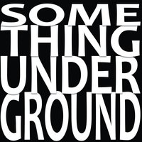 Live — Something Underground