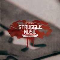 Struggle music — Unlimited Struggle